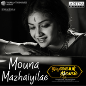 Mauna Mazhayilae Song