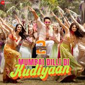 Mumbai Dilli Di Kudiyaan Song