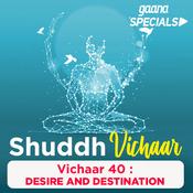 Vichaar 40- Desire and Destination Song