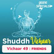 Vichaar 49- A good friend Song