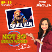 Ep-15 S2:Rahul Ram Song