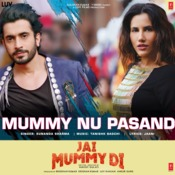 Mummy Nu Pasand Song