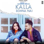 Kalla Sohna Nai Song