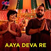 Aaya Deva Re Song