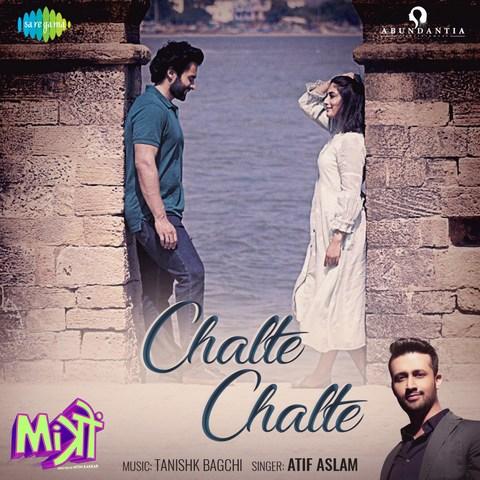 Chalte Chalte - Mitron (2018)
