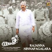 Rajanna Ninnapalagara Song
