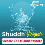 Vichaar 34- Change Yourself Song