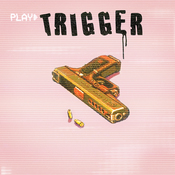 Trigger Song