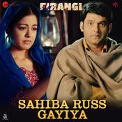 Sahiba Russ Gayiya Song
