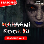 Kahaani Rooh Ki Story 12 S3 - George Everest, Mussoorie Song