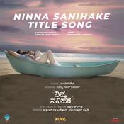 Ninna Sanihake (Title Song) Song