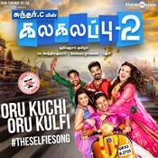 Oru Kuchi Oru Kulfi #TheSelfieSong Song