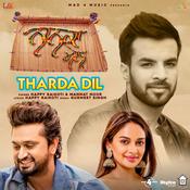 Tharda Dil Song