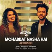 Mohabbat Nasha Hai Acoustic Song