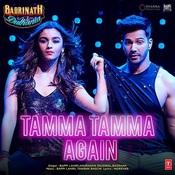 Tamma Tamma Again Song