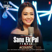 Sanu Ek Pal Acoustic - Female MP3 Song Download- T-Series