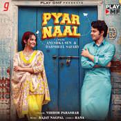 Pyar Naal Song