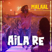 Aila Re Song