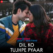 Dil Ko Tujhpe Pyaar Song