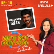 Ep-18 S2:Mohammed Irfan Song