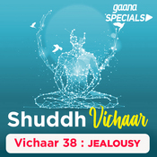 Vichaar 38- Jealousy Song