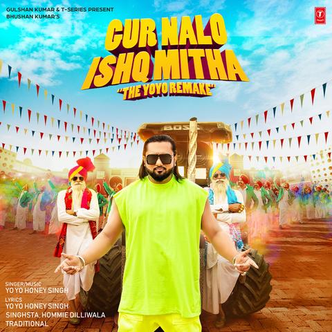 Gur Nalo Ishq Mitha - The YOYO Remake