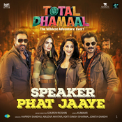 Speaker Phat Jaaye Total Dhamaal Movie Songs
