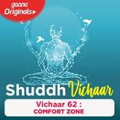 Vichaar 62 - Comfort Zone Song
