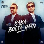 Baba Bolta Hain Bas Ho Gaya Sanju Movie Songs