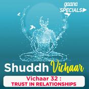 Vichaar 32- Trust in Relationships Song