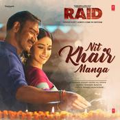 Nit Khair Manga Raid Movie Songs